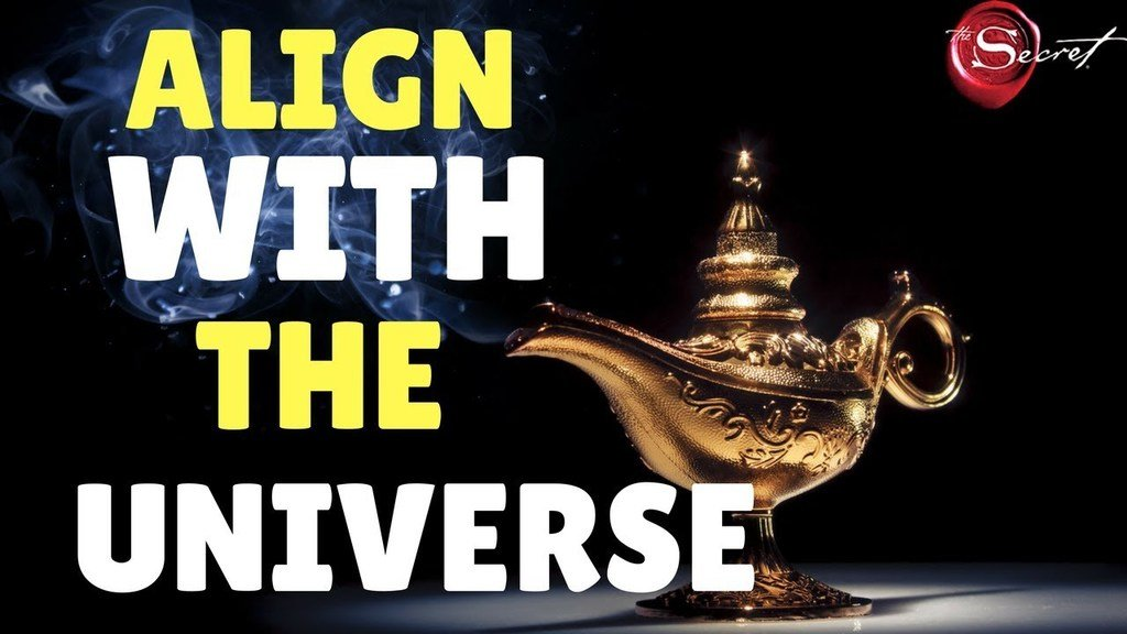 how to align with the universe