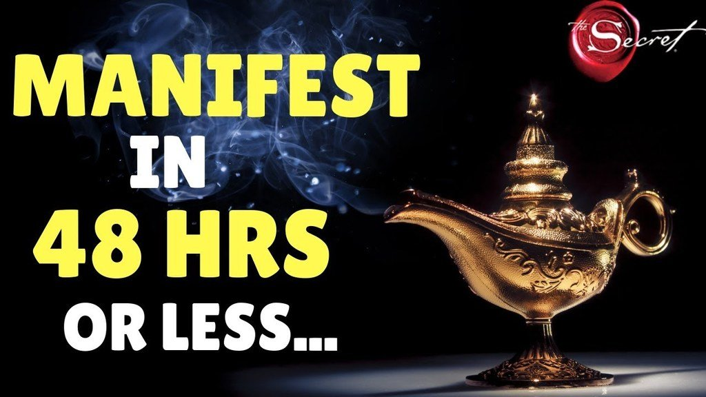 manifest what you want in 48 hours