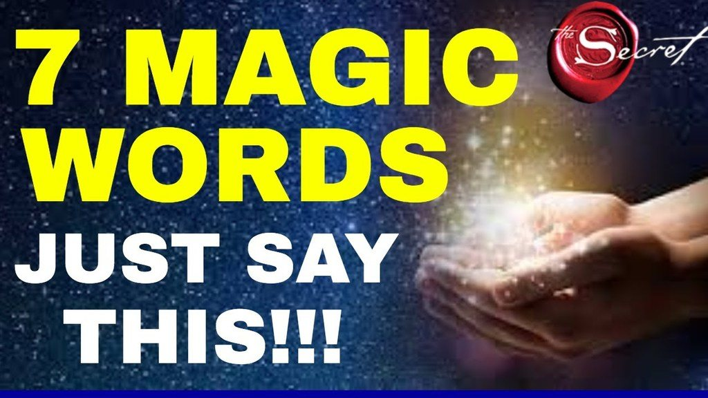 7 Magical Words To Attract What You Want Fast
