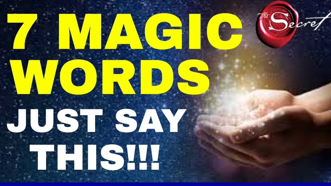 7 Magical Words To Attract What You Want Fast - Jake Ducey