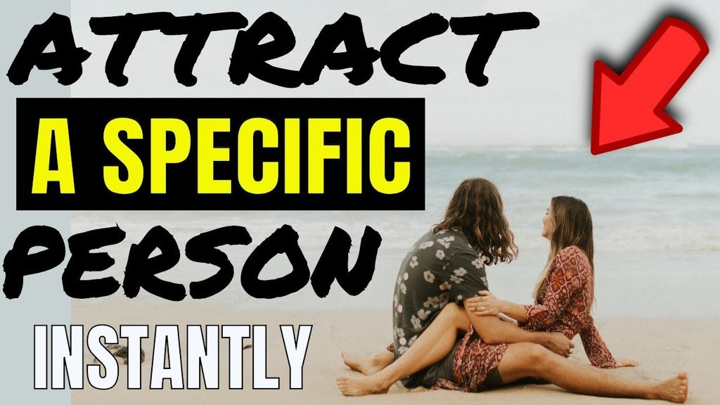 Unexpectedly Attract A Specific Person INSTANTLY Into Your Life