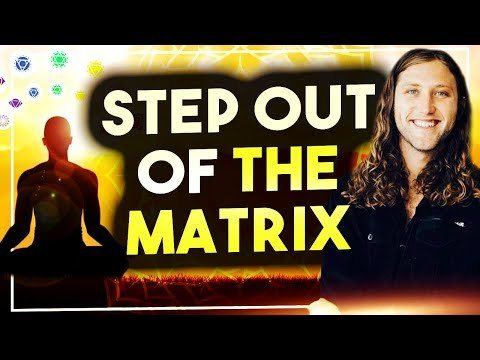 how to escape the matrix